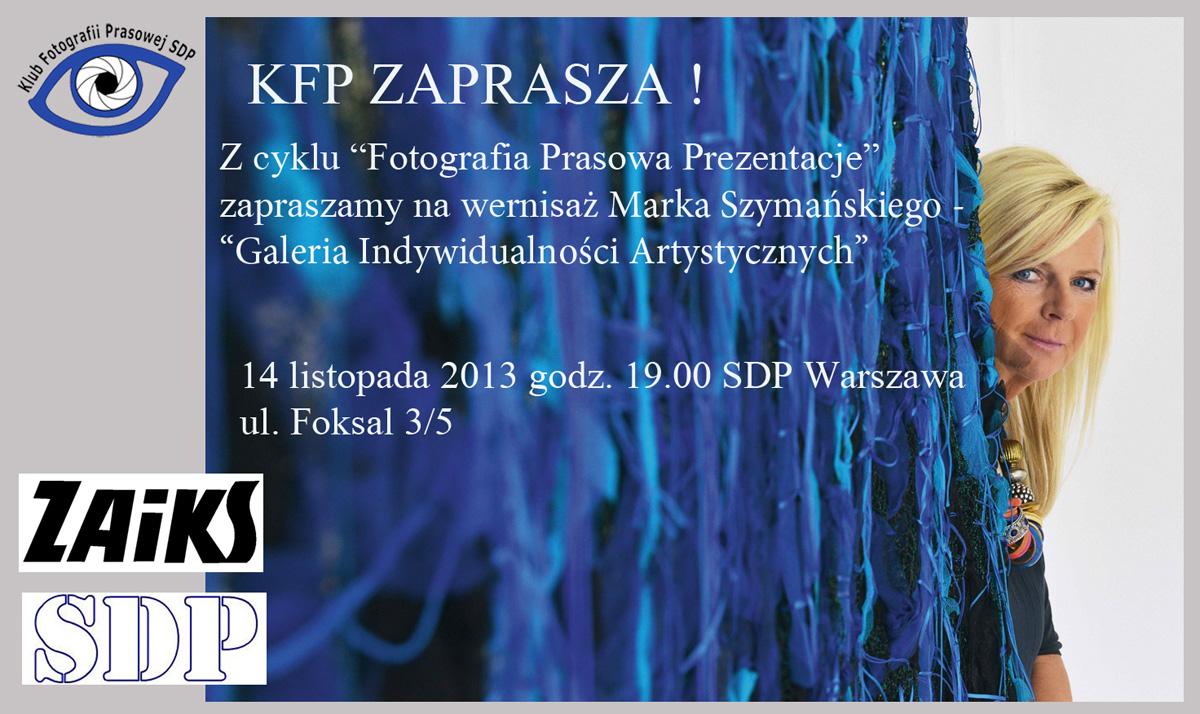 Zaproszenie na wystawę Marka Szymańskiego